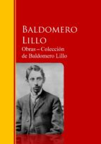 Obras ─ Colección  de Baldomero Lillo (ebook)