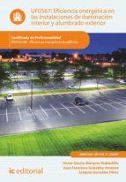 Eficiencia energética en las instalaciones de iluminación interior y alumbrado exterior. ENAC0108  (ebook)