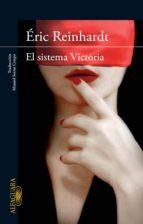 El sistema Victoria (ebook)