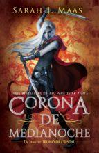 Corona de Medianoche (Trono de Cristal 2) (ebook)