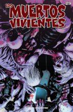 Los muertos vivientes #29 (ebook)