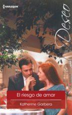 El riesgo de amar (ebook)