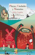 Playas, ciudades y montañas (ebook)