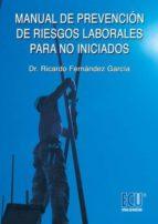 Manual de prevención de riesgos laborales para no iniciados (ebook)