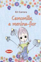 Camomille, a menina-flor (ebook)