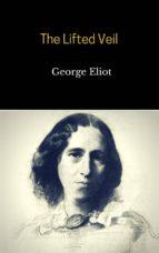 The Lifted Veil (ebook)