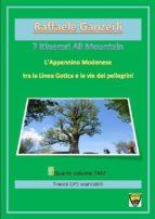L'Appennino Modenese tra la Via Gotica e le vie dei pellegrini. 7AM 7 itinerari All Mountain (ebook)