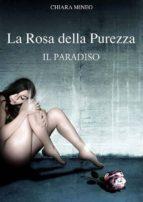 La rosa della purezza ( Il paradiso ) Volume tre (ebook)