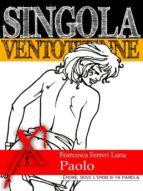 Singola ventottenne. Paolo. (ebook)