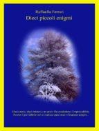 Dieci piccoli enigmi (ebook)