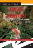 Sangue nel Redefossi. Lorenzi indaga a San Giuliano Milanese (ebook)