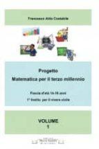 Progetto matematica per il terzo millennio Volume 1° (ebook)