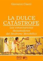 La Dulce Catastrofe (ebook)