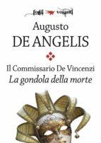 Il commissario De Vincenzi. La gondola della morte (ebook)