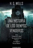 Una historia de los tiempos venideros (ebook)