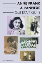 Anne Frank a L'Annexe - Qui était Qui? (ebook)