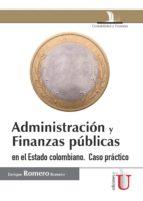 Administración y finanzas públicas (ebook)