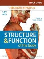 Study Guide for Structure & Function of the Body (ebook)