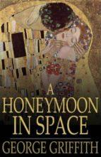 A Honeymoon in Space (ebook)