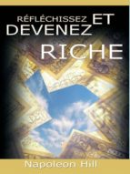 Reflechissez Et Devenez Riche / Think and Grow Rich [Translated] (ebook)