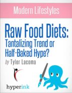 The Raw Food Diet: Does It Measure Up? (Weight Loss, Fitness, Wellness) (ebook)
