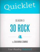 Quicklet on 30 Rock: Season Three (ebook)