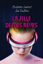 La fille de mes rêves (ebook)