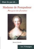 Madame de Pompadour - Marquise des Lumières (ebook)