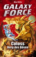 Galaxy Force 1 - Coloss, Berg des Bösen