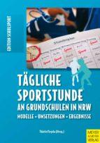Tägliche Sportstunde an Grundschulen in NRW (ebook)