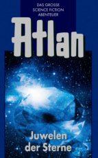 Atlan 16: Juwelen der Sterne (Blauband) (ebook)