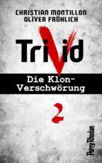 Perry Rhodan-Trivid 2: Klinik (ebook)