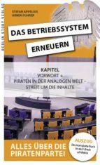 Das Betriebssystem erneuern - Alles über die Piratenpartei, Auszug des kompletten Titels (ebook)