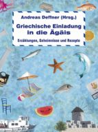 Griechische Einladung in die Ägäis (ebook)