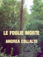 Le Foglie Morte (ebook)