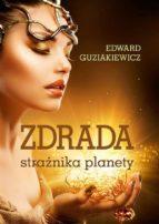 Zdrada strażnika planety (ebook)