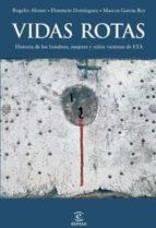 Vidas rotas (ebook)