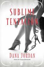 Sublime tentación (ebook)