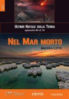Nel Mar Morto - L'ultimo Natale sulla Terra ep. #3 di 10 (ebook)