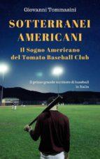 Sotterranei Americani - Il sogno americano del Tomato baseball club  (ebook)