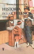 Historia de los chilenos. Tomo 4 (ebook)