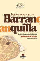 Había una vez en Barranquilla (ebook)