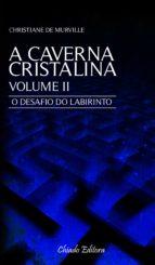 A Caverna Cristalina II (ebook)