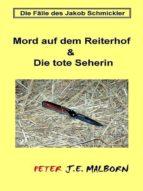 Die Fälle des Jakob Schmickler: Mord auf dem Reiterhof (ebook)