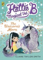 Hattie B, Magical Vet: The Unicorn's Horn (Book 2) (ebook)