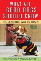 What All Good Dogs Should Know (ebook)