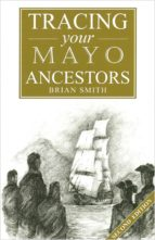 A Guide to Tracing your Mayo Ancestors (ebook)