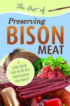 The Art of Preserving Bison (ebook)