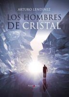 Los hombres de cristal (ebook)