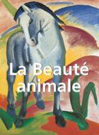 La Beauté Animale (ebook)